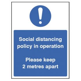 Social Distancing Policy In Operation Sign - Rigid Plastic - 18425H