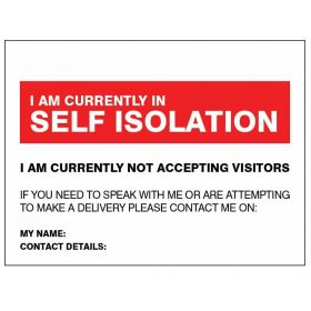 I Am Currently In Self Isolation Sign - Self Adhesive Vinyl - 25163H