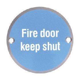 Fire Door Keep Shut Disc Sign - Satin Aluminium