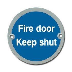Fire Door Keep Shut Disc Sign - Satin Stainless Steel