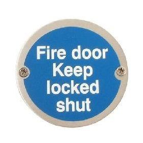 Fire Door Keep Locked Shut Disc Sign - Polished Stainless Steel