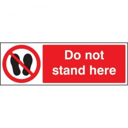 Do Not Stand Here Sign - Self-Adhesive Vinyl - 23651G