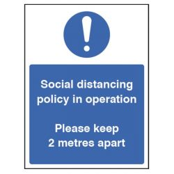 Social Distancing Policy In Operation Sign - Self-Adhesive Vinyl - 250 x 300mm - 28425H