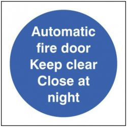 Automatic Fire Door Keep Clear Close At Night Sign - Self-Adhesive Vinyl - 100 x 100mm - 21617U