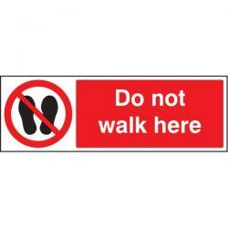 Do Not Walk Here Sign - Self-Adhesive Vinyl - 23650G