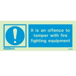 Jalite 5546M It Is An Offence To Tamper With Fire Fighting Equipment Sign