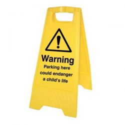 Warning Parking Here Could Endanger A Child's Life Warning Sign - Yellow - 58547