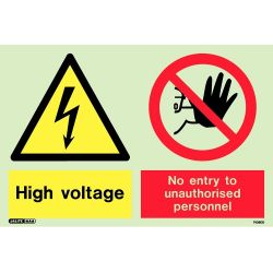 Jalite 7436DD Photoluminescent High Voltage No Entry To Unauthorised Personnel Sign 200 x 300mm