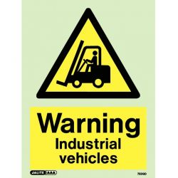 Jalite Warning Industrial Vehicles Sign - Photoluminescent - 7509D