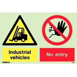 Jalite 7510DD Photoluminescent Industrial Vehicles No Entry Sign 200 x 300mm