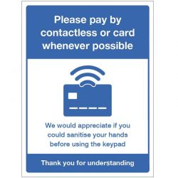 Please Pay By Contactless Or Card Whenever Possible - Rigid PVC - 18584