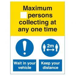 Coronavirus Maximum Number Of Persons Collecting At Any One Time Sign - Rigid PVC - COV054R