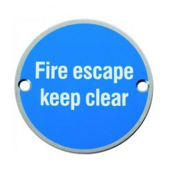 Satin Stainless Steel Fire Escape Keep Clear Disc Door Sign – 76mm Diameter