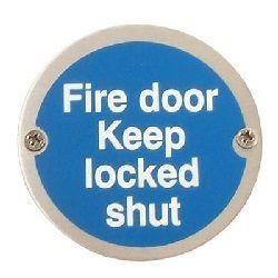 Fire Door Keep Locked Shut Disc Sign - Satin Stainless Steel