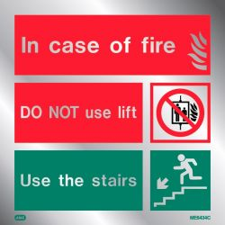 Jalite ME6434CR Metal Effect In Case Of Fire Do Not Use Lift Sign - Rigid PVC