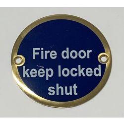 Fire Door Keep Locked Shut Disc Sign - Polished Brass